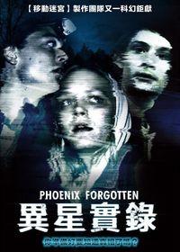 異星實錄 Phoenix Forgotten